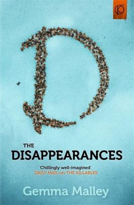 Malley, G: Disappearances, Gemma Malley