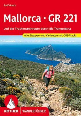 Mallorca - GR 221 - Rolf Goetz  