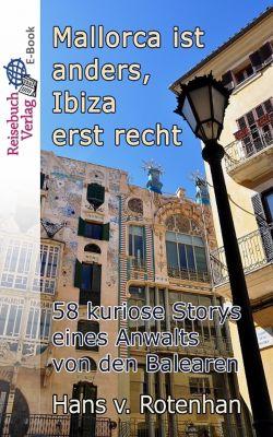 Mallorca ist anders, Ibiza erst recht, Hans von Rotenhan
