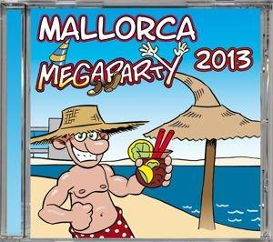 Mallorca Megaparty 2013, Mallorca!