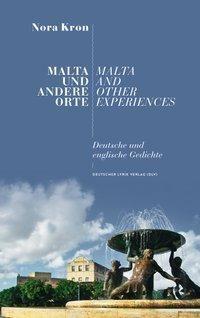 Malta und andere Orte - Nora Kron |