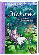 Maluna Mondschein Band 1: Die kleine Gutenacht-Fee