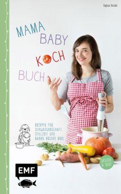 Mama-Baby-Kochbuch, Dagmar Reichel