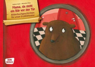 Mama, da steht ein Bär vor der Tür. Kamishibai Bildkartenset - Sabine Lipan pdf epub