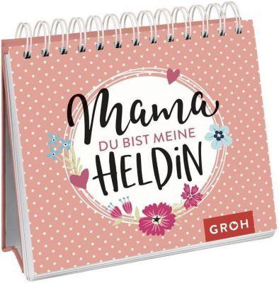 Mama, du bist meine Heldin