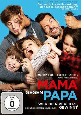 Mama gegen Papa - Wer hier verliert, gewinnt, Laurant Lafitte, Marina Fois, Alexandre Desrousseaux