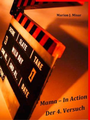 Mama - In Action, Marion J. Misar