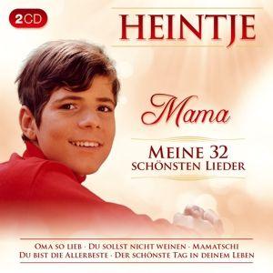 Mama-Meine 32 Schönsten Lieder, Heintje