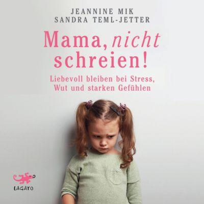 Mama, nicht schreien!(Hörbuch-Download)