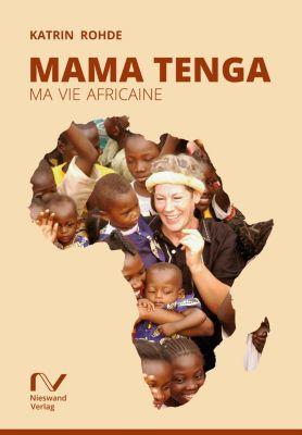 Mama Tenga, Katrin Rohde
