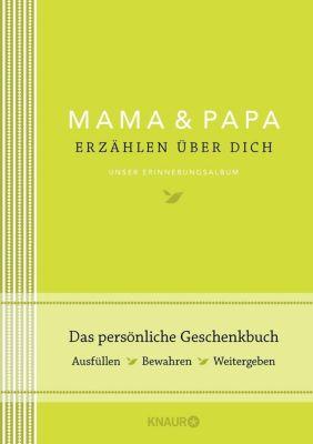 Mama und Papa erzählen über dich - Elma van Vliet |