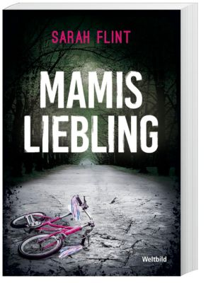 Mamis Liebling, Sarah Flint