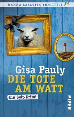 Mamma Carlotta Band 1: Die Tote am Watt, Gisa Pauly