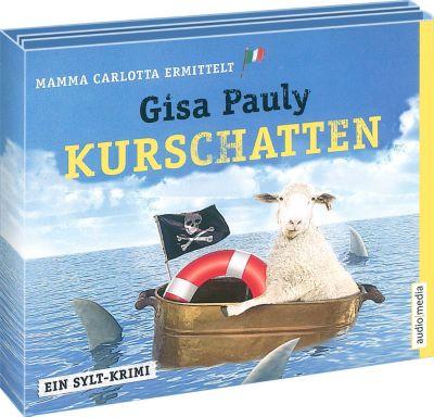 Mamma Carlotta Band 7: Kurschatten (6 Audio-CDs), Gisa Pauly