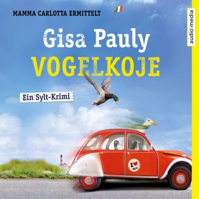 Mamma Carlotta: Vogelkoje, Gisa Pauly