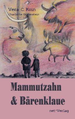 Mammutzahn & Bärenklaue - Vera C. Koin  