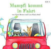 Mampfi kommt in Fahrt, Claus Bernet