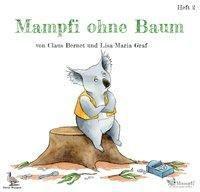 Mampfi ohne Baum, Claus Bernet