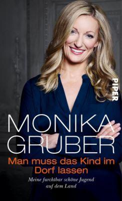 Man muss das Kind im Dorf lassen, Monika Gruber