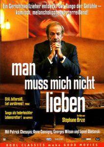 Man muss mich nicht lieben, DVD, Patrick Chesnais