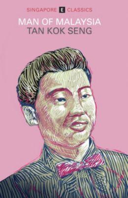Man of Malaysia, Tan Kok Seng