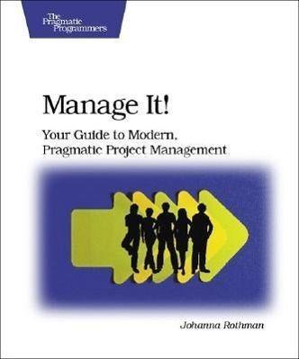 Manage It!, Johanna Rothman