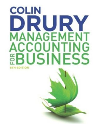 Management Accounting for Business, Colin Drury