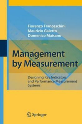 Management by Measurement, Fiorenzo Franceschini