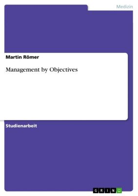 Management by Objectives, Martin Römer