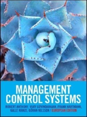 Management Control Systems: European Edition, Robert N. Anthony, Vijay Govindarajan