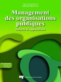 Management des organisations publiques - 2e édition, revue et corrigée