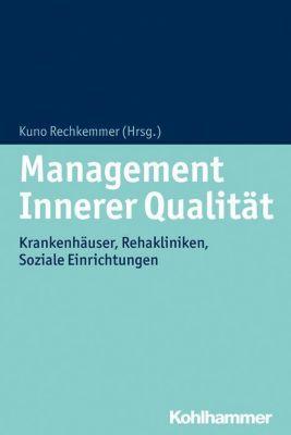 Management Innerer Qualität, Kuno Rechkemmer