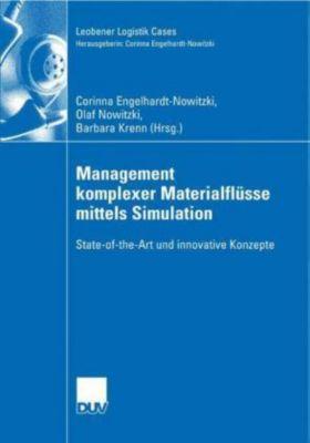 Management komplexer Materialflüsse mittels Simulation, Corinna Engelhardt-Nowitzki, Olaf Nowitzki, Barbara Krenn
