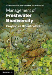 Management of Freshwater Biodiversity, Julian Reynolds, Catherine Souty-Grosset