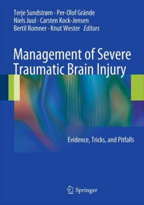 Management of Severe Traumatic Brain Injury, Niels Juul, Carsten Kock-Jensen, Per-Olof Grände, Bertil Romner, Terje Sundstrom, Knut Wester