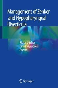 Management of Zenker and Hypopharyngeal Diverticula