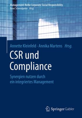 Management-Reihe Corporate Social Responsibility: CSR und Compliance