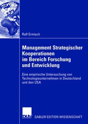 Management Strategischer Kooperationen im Bereich Forschung und Entwicklung, Ralf Ermisch