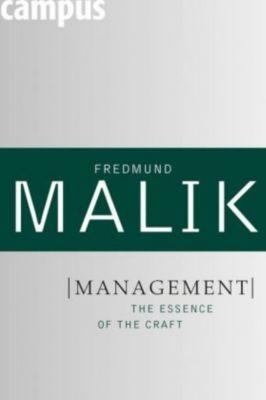 Management - The Essence of the Craft, Fredmund Malik