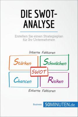 Management und Marketing: Die SWOT-Analyse, 50Minuten.de