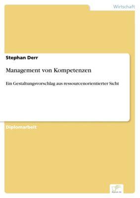 Management von Kompetenzen, Stephan Derr