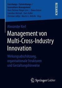 Management von Multi-Cross-Industry Innovation, Alexander Kerl