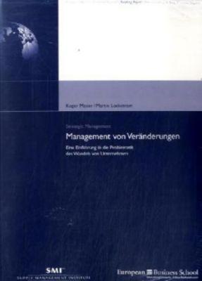 Management von Veränderungen, Roger Moser, Martin Lockström