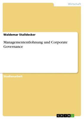 Managemententlohnung und Corporate Governance, Waldemar Stalldecker