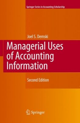 Managerial Uses of Accounting Information, Joel S. Demski