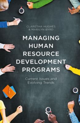 Managing Human Resource Development Programs, Claretha Hughes, Marilyn Byrd