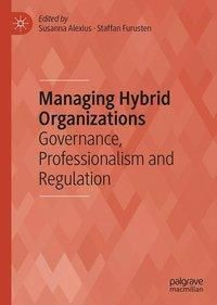 Managing Hybrid Organizations