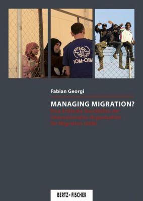 Managing Migration?, Fabian Georgi