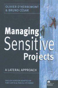 Managing Sensitive Projects, Olivier D'Herbemont, Bruno Cesar