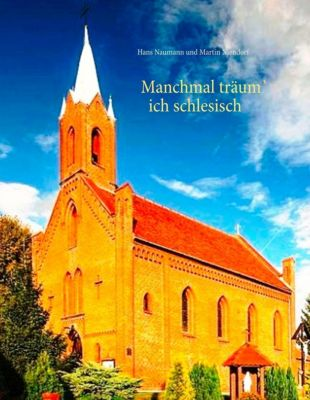Manchmal träum' ich schlesisch, Hans Naumann, Martin Niendorf